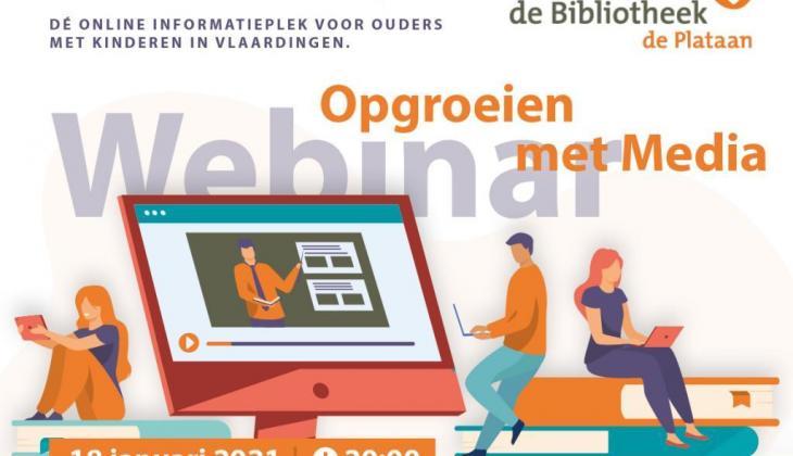 Gratis webinar voor ouders: Opgroeien met Media